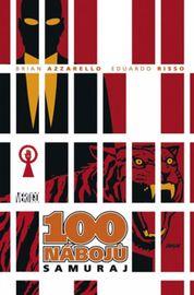 100 nábojů 7 - Samuraj - Brian Azzarello, Eduardo Risso.