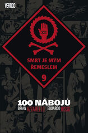 100 nábojů 9 - Smrt je mým řemeslem - Brian Azzarello, Eduardo Risso.