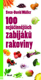 100 nejúčinnějších zabijáků rakoviny - David Müller Sven