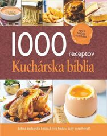 1000 receptov - Kuchárska biblia - Kolektív