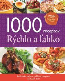 1000 receptov rýchlo a ľahko - Kolektív
