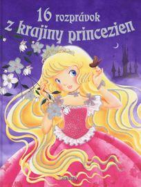16 rozprávok z krajiny princezien - Kolektív autorov