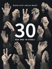 30 - ako sme to videli - Mojžiš Martin Štefan Hríb,
