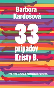 33 prípadov Kristy B. - Barbora Kardošová