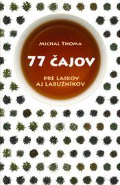 77 čajov - Michal Thoma