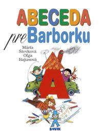 ABECEDA pre Barborku - 7. vydanie - Mária Števková