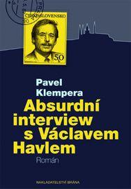 Absurdní interview s Václavem Havlem - Pavel Klempera