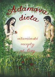 Adamova dieta - Vitariánské recepty od E