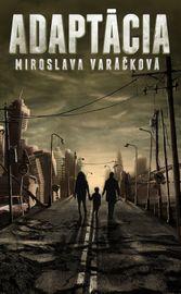 Adaptácia - Miroslava Varáčková