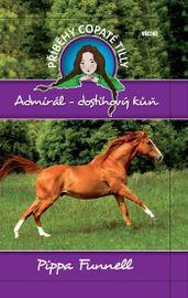 Admirál-dostihový kůň - Příběhy copaté Tilly 2 - Pippa Funnell