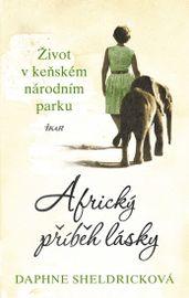Africký příběh lásky - Daphne Sheldricková