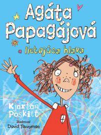 Agáta Papagájová a lietajúca hlava - Kjartan Poskitt