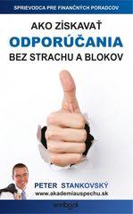 Ako získavať odporúčania bez strachu a blokov - Peter Stankovský