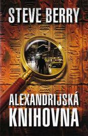 Alexandrijská knihovna - 3. vydání - Steve Berry