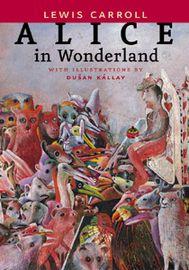 Alice in Wonderland - Lewis Carroll
