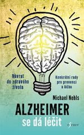 Alzheimer se dá léčit - Michael Nehls