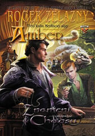 Amber Merlinova sága 3 - Znamení chaosu - Zelazny Roger