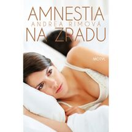 Amnestia na zradu - Andrea Rimová