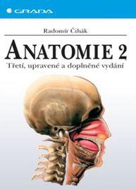 Anatomie 2, 3. vydání - Čihák Radomír