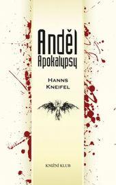 Anděl Apokalypsy - Kneifel Hanns