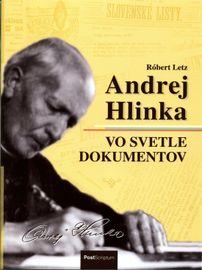 Andrej Hlinka vo svetle dokumentov - Róbert Letz