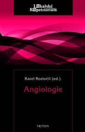 Angiologie - Karel Roztočil