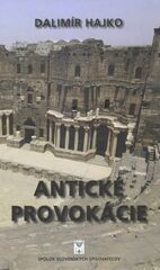 Antické provokácie - Dalimír Hajko