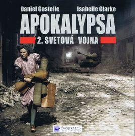 Apokalypsa - 2.Svetová vojna - Costelle, Isabelle Clarke Daniel