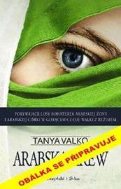 Arabská krev - Tanya Valková