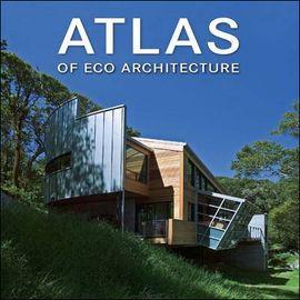 Atlas of Eco Architecture