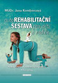 Autorehabilitační sestava pro děti a rodiče - Jana Kombercová