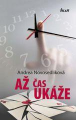 Až čas ukáže - Andrea Novosedlíková