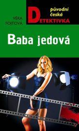 Baba jedová - Fojtová Věra