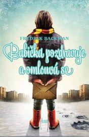 Babička pozdravuje a omlouvá se - Fredrik Backman