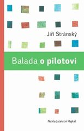Balada o pilotovi - Jiří Stránský