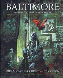 Baltimore aneb Statečný cínový vojáček - Mike Mignola, Christopher Golden .