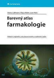 Barevný atlas farmakologie - 4. vydání - Heinz Lüllmann a kolektiv