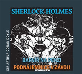 Barvíř na penzi / Podnájemnice v závoji - CD - Sir Arthur Conan Doyle