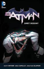Batman - Smrt rodiny - Scott Snyder, Greg Capullo