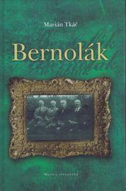 Bernolák - Marián Tkáč