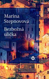 Bezbožná ulička - Marina Stepnovová