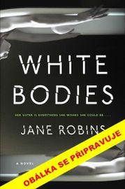 Bílá těla -  Jane Robinsová