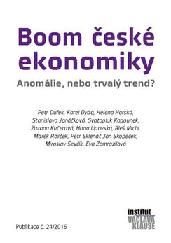 Boom české ekonomiky - Anomálie, nebo trvalý trend? - Kolektív