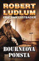 Bourneova pomsta - Robert Ludlum, Eric van Lustbader