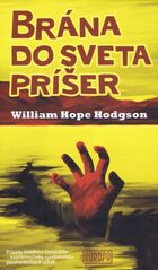 Brána do sveta príšer - Wiliam Hope Hodgson