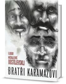 Bratři Karamazovi - Fiodor Michajlovič Dostojevskij