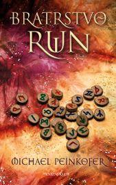 Bratrstvo run - 2.vydání - Michael Peinkofer