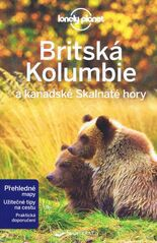 Britská Kolumbie a kanadské Skalnaté hory - Lonely Planet