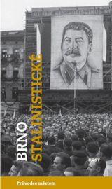 Brno stalinistické - Alexandr Brummer, Michal Konečný
