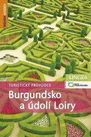 Burgundsko a údolí Loiry - Turistický pr - Kolektív